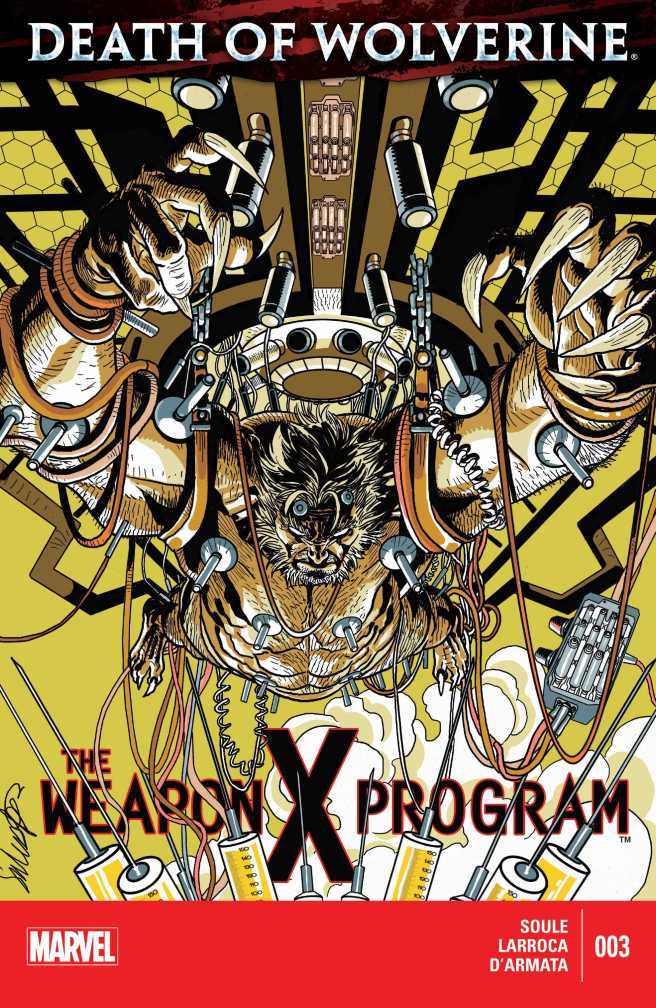Death of Wolverine - The Weapon X Program 003